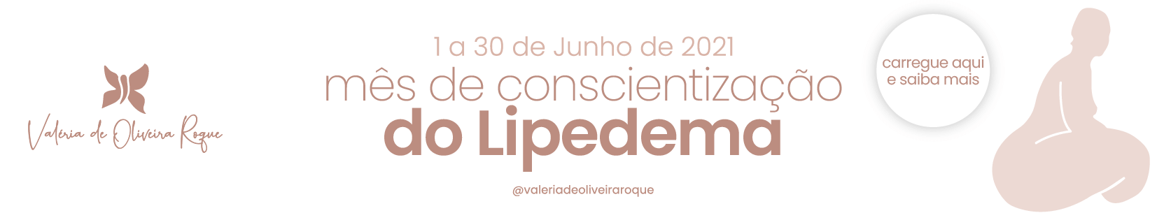 mês de conscientização lipedema  portugal valéria de oliveira roque